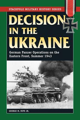 Decision in the Ukraine By Nipe, George M.
