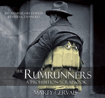 The Rumrunners By Gervais, Marty